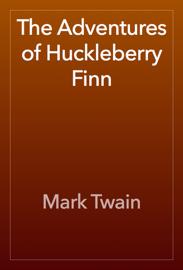 The Adventures of Huckleberry Finn - Mark Twain book summary