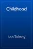 Leo Tolstoy - Childhood жЏ'ењ–