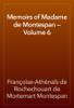 Françoise-Athénaïs de Rochechouart de Mortemart Montespan - Memoirs of Madame de Montespan — Volume 6 artwork