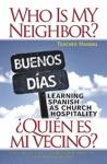 Who Is My Neighbor Teacher Manual