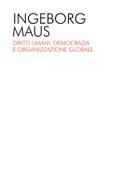 Diritti umani, democrazia e organizzazione globale