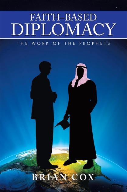 Faith–Based Diplomacy by Brian Cox on Apple Books