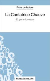 La Cantatrice Chauve - Eugène Ionesco (Fiche de lecture)