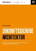Zukunftssichere Architektur
