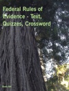 Federal Rules Of Evidence - Text Quizzes Crossword