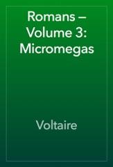 Romans — Volume 3: Micromegas