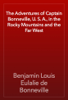 Benjamin Louis Eulalie de Bonneville - The Adventures of Captain Bonneville, U. S. A., in the Rocky Mountains and the Far West artwork