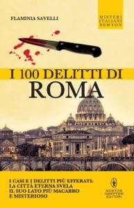 I 100 delitti di Roma Book Cover