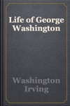 Life Of George Washington