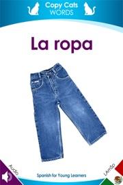La Ropa Latin American Spanish Audio