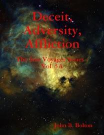 DECEIT, ADVERSITY, AFFLICTION