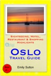 Oslo Norway Travel Guide - Sightseeing Hotel Restaurant  Shopping Highlights Illustrated