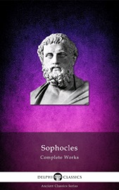DELPHI COMPLETE WORKS OF SOPHOCLES (ILLUSTRATED)