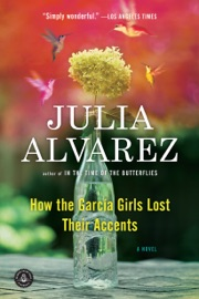 How the Garcia Girls Lost Their Accents - Julia Alvarez Book