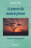 Le pouvoir du moment présent Book Cover