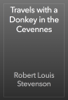 Robert Louis Stevenson - Travels with a Donkey in the Cevennes artwork