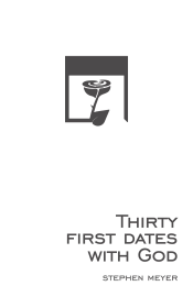 30 First Dates with God: a Devotional book