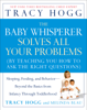 Tracy Hogg & Melinda Blau - The Baby Whisperer Solves All Your Problems artwork