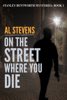 Al Stevens - On the Street Where You Die  artwork