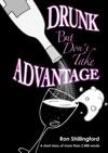 Drunk But Dont Take Advantage