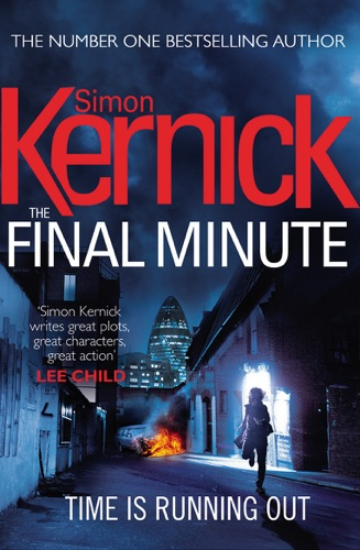 Simon Kernick - The Final Minute