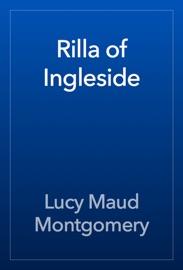 Rilla of Ingleside - L.M. Montgomery Book
