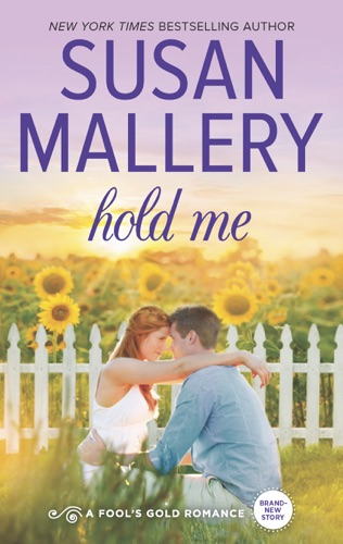Susan Mallery - Hold Me