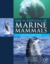 Encyclopedia Of Marine Mammals (Enhanced Edition)