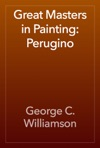 Great Masters In Painting Perugino