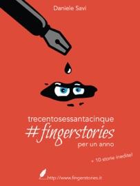 365 #FINGERSTORIES PER UN ANNO