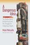 A Dangerous Idea