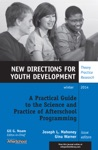 A Practical Guide To The Science And Practice Of Afterschool Programming