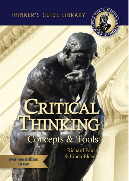The Miniature Guide to Critical Thinking - Concepts and Tools