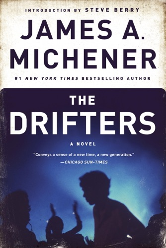 James A. Michener & Steve Berry - The Drifters