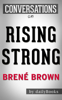 Rising Strong By Brene Brown  Conversation Starters - Brené Brown