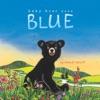 Baby Bear Sees Blue