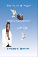 The Power of Prayer A Personal Conversation With God