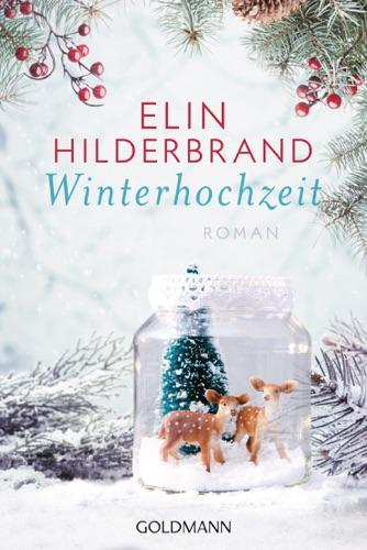 Elin Hilderbrand - Winterhochzeit