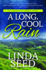 Linda Seed - A Long, Cool Rain  artwork