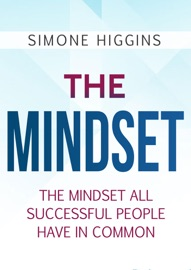THE MINDSET:THE MINDSET ALL SUCCESSFUL PEOPLE HAVE IN COMMON
