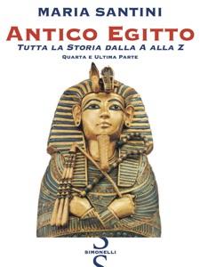 Antico Egitto - Quarta e Ultima Parte Book Cover