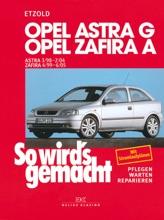 Opel Astra G 3/98 bis 2/04, Opel Zafira A 4/99 bis 6/05