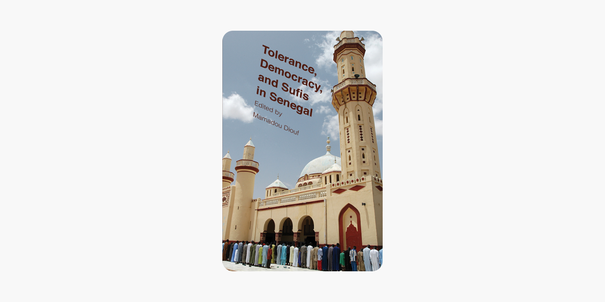 ‎Tolerance, Democracy, and Sufis in Senegal