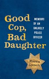 Good Cop, Bad Daughter