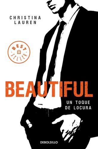 Christina Lauren - Beautiful (Saga Beautiful 5)