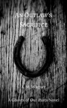 An Outlaw's Sacrifice
