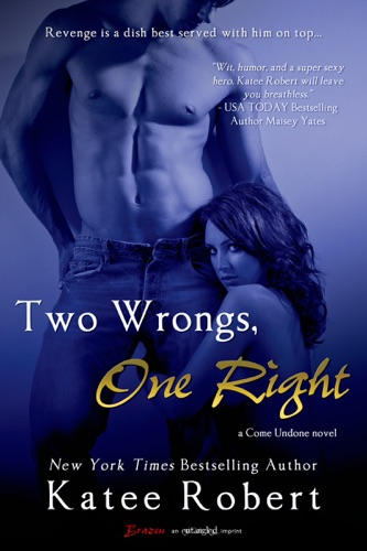 Katee Robert - Two Wrongs, One Right
