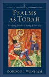Psalms As Torah Studies In Theological Interpretation