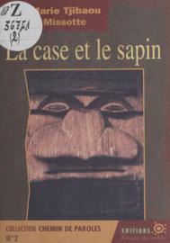 La Case et le Sapin