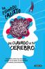 Un clavado a tu cerebro - Eduardo Calixto